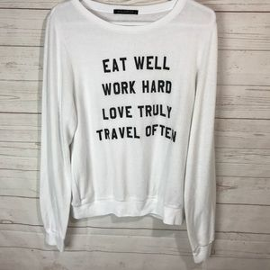 Wildfox eat well work hard love truly travel often